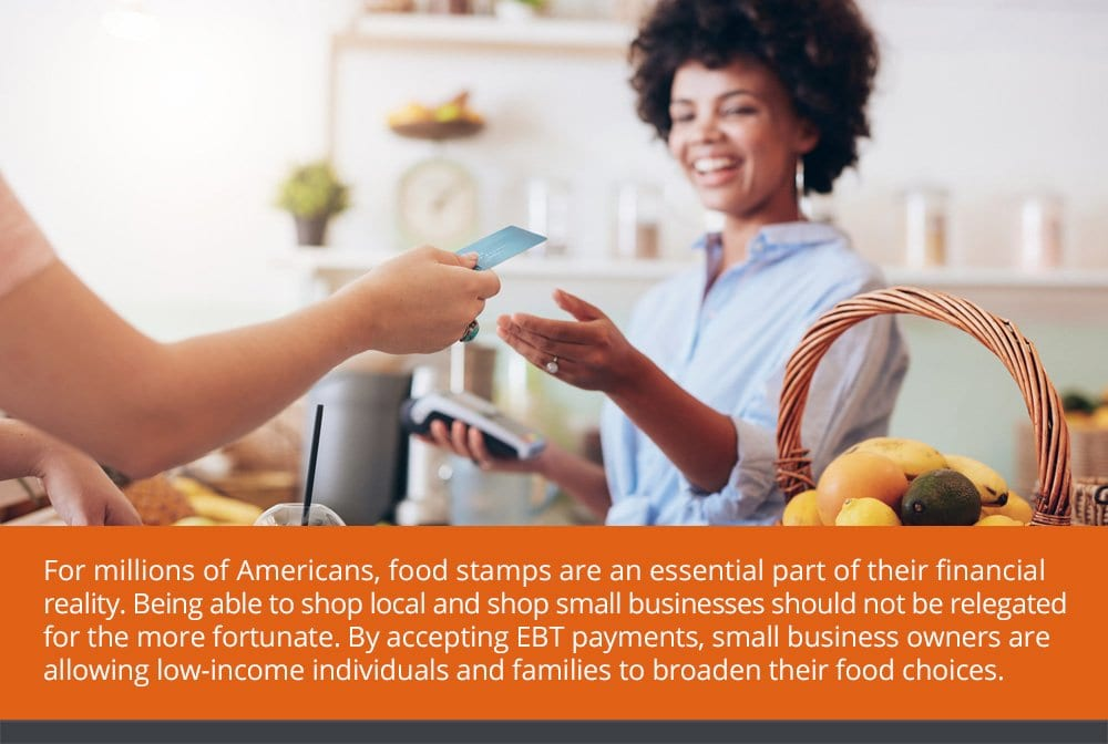 EBT Processing Benefits Customers and Businesses Alike