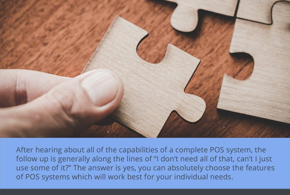 You Can Use POS Hardware, Software, or Both!