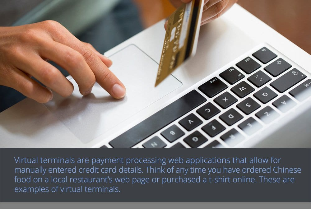 The Benefits of Virtual Terminals