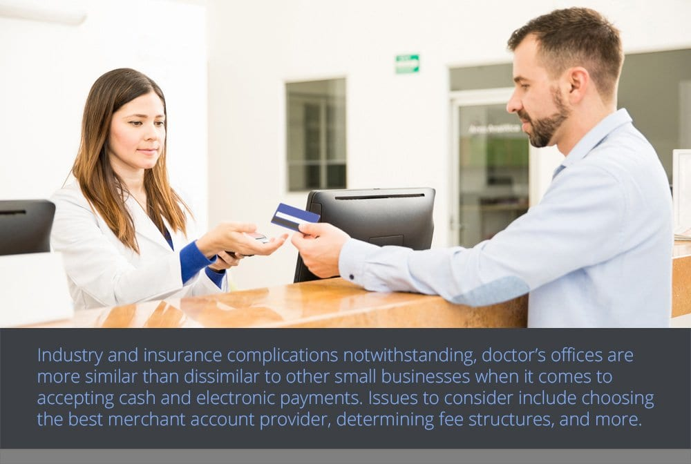 Doctor's Offices Accept Electronic Payments like any Small Business